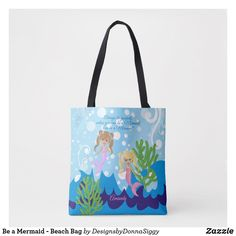 Shop Be a Mermaid - Beach Bag created by DesignsbyDonnaSiggy. Mermaid Baby Showers, Mermaid Beach, Baby Shower Supplies, Girl Shower, Unique Baby, Edge Design, Reusable Tote Bags, Shopping