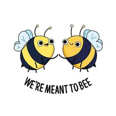 We& Meant To Be Cute Couple Bee Pun features a cute bee couple who are meant to bee. Cute Pun gift for family and friends who bee puns. Cute Couple Drawings, Easy Drawings, Hipster Drawings, Pencil Drawings, Bee Puns, Bee Quotes, Quotes Quotes, Bee Drawing, Manga Drawing