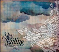 An Airplane Carried Me to Bed, by Sky Sailing | Adam's voice is so soothing.