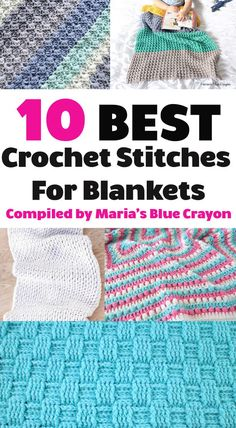 Find the best crochet stitches for blankets compiled by Maria s Blue Crayon Free patterns and tutorials included stitches crochet crochetstitches blanket afghan crochetblanket pattern free freepattern tutorial crochettutorial crochetpattern crochetideas Crochet Afghans, Crochet Stitches For Blankets, Crochet Stitches Free, Crochet For Beginners Blanket, Crochet Gratis, Afghan Crochet Patterns, Crochet Basics, Free Crochet, Stitch Patterns