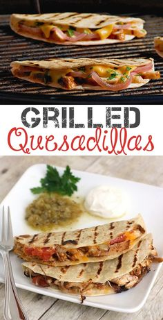#4. Grilled Quesadillas -- 18 Things You Didn't Know You Could Grill