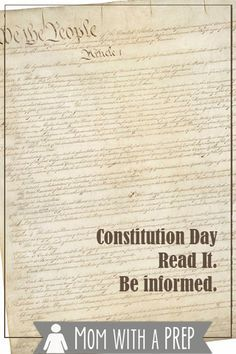 Mom with a PREP | Constitution Day, September 17, 2014. Come read the Constitution of the United States of America and be informed.