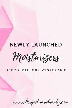 Newly Launched Moisturizers For All Skin Types. check out these newly Launched Moisturizers and consider adding one or more to your beauty routine for hydrated skin. Beauty Routine Planner, Beauty Routine Checklist, Skincare Routine, Skin Care Routine Steps, Skin Care Tools, Healthy Skin Care, Homemade Skin Care, Organic Skin Care, Moisturizers