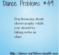 Best Ideas For Funny School Dance Dancer Problems All About Dance, Dance It Out, Just Dance, Dance Stuff, Dancer Quotes, Ballet Quotes, Dance Memes, Dance Humor, Dancer Problems