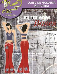 free sewing pattern - Mujeres y alfileres: Revista de moldería industrial: pantalón base