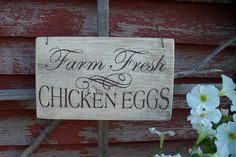 Farm Fresh Chicken Eggs sign weathered Montana barn wood chicken coop rooster hen rustic primitive farmhouse homestead. $8.50, via Etsy.