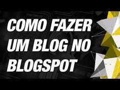 CachorrosBlogs.: Como Fazer um Blog no Blogspot - Como Fazer