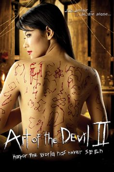 Watch Now - Art of the Evil 2 [ 2005 BLURAY ] A group of high school friends reunite after two years when one of their fathers' committed suicide. They all spend the night at their friend's place. When darkness falls, strange things begin to happen to them one by one. It is as if someone is using the black arts on them in revenge for an act this group of friends committed together back at high school #artofthedevil #nw #movies #horror