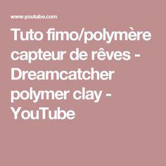 Tuto fimo/polymère capteur de rêves - Dreamcatcher polymer clay - YouTube
