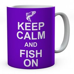 Keep Calm And Fish On Mug #keepcalm #keepcalmmugs #mugs #personalised