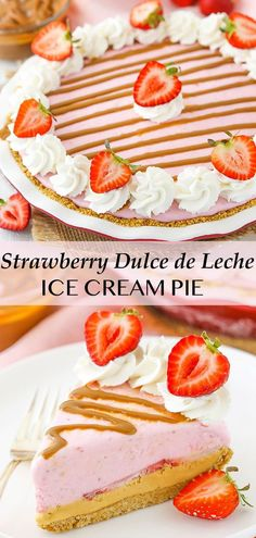 This Strawberry Dulce De Leche Ice Cream Pie is made with a delicious layer of dulce de leche, sliced strawberries and strawberry ice cream! The crust has a secret ingredient that will make it your new favorite crust! Pie Recipes, Dessert Recipes, Ice Cream Pies, Beautiful Desserts, Strawberry Ice Cream, No Sugar Foods, Frozen Treats, Cobbler, Strawberries