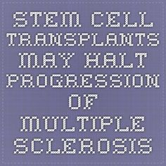 Stem cell transplants may halt progression of multiple sclerosis Cord Blood Registry, Cord Blood Banking, Spoon Theory, Blood Cells, Multiple Sclerosis, Autoimmune Disease, Stem Cells, May