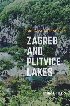 Things to do in Zagreb and Plitvice Lakes National Park, Croatia Plitvice Lakes National Park, Zagreb Croatia, Beautiful Sites, Croatia Travel, Rv Living, Culture Travel, World Heritage Sites, Travel Ideas, Things To Do