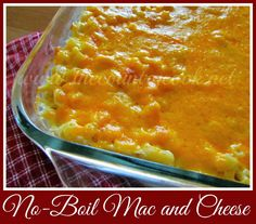 No-Boil Mac and Cheese. The BEST macaroni and cheese you will ever make!