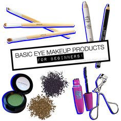 5 Products Needed to Start Your Basic Eye Makeup Application