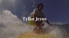 Tylko Jezus - Tylko Jezus