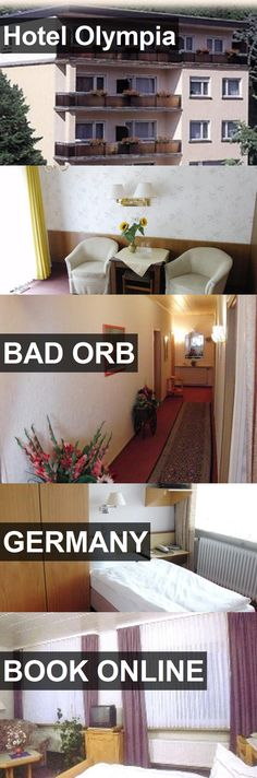 Hotel Olympia In Bad Orb, Germany. For More Information, Photos, Reviews And