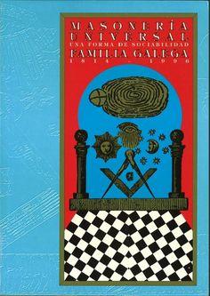 """Masonería universal : una forma de sociabilidad : """"Familia galega"""", (1814-1996) : [exposición] / coordinadores, Alberto J. V. Valín Fernández, Carlos Díaz Martínez ; [organiza, Fundación Ara Solis ; colabora, Ayuntamiento de La Coruña]"""