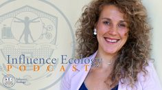 Influence Ecology Podcast Episode 40 with Melissa Baer hosted by co-founder John Patterson.