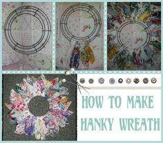 DIY how to make a vintage hanky hankie wreath..easy check out photos ~mbr~