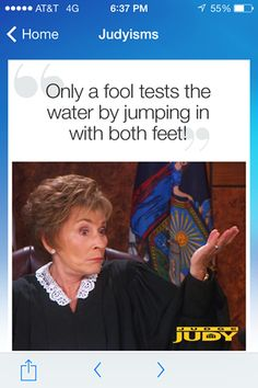 wisdom of Judge Judy Judge Judy Episodes, Judge Judy Quotes, Judith Sheindlin, Alaska Quotes, Tv Judges, Here Comes The Judge, Strength Of A Woman, Still Picture, You Dont Say