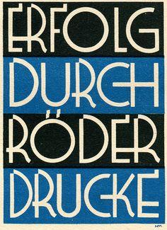 """Success through Röder prints"", advertisement by Hans Müller, Leipzig (Inserat fur C.G.Röder Druckerei, Leipzig) from Hoffmann's Schriftatlas, 1930"