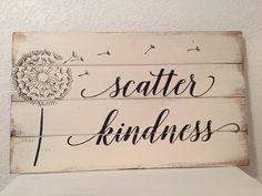 Scatter Kindnessscripturesignfarmhouse decor 14w by WildflowerLoft