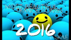 ✔ Most beautiful trance songs [2016] ❤ [Best]