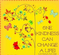 """One kindness can change a life""  #quote #quotes #inspirational #inspire #words #Awareness"