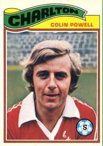 Colin Powell of Charlton Ath in Charlton Athletic Football Club, Charlton Athletic Fc, Cricket, Baseball Cards, 1970s, Sports, People, Films, Photos