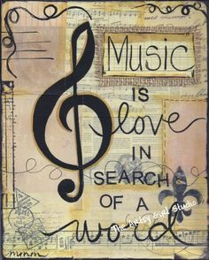 Music is love in search of a word music quote.