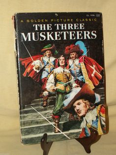 THREE MUSKETEERS BY ALEXANDRE DUMAS GOLDEN PICTURE CLASSIC CL109 1957 LARGE ILL