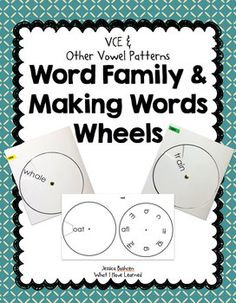 Word Family Wheel & Making Words Wheels {Long, Other & R-C