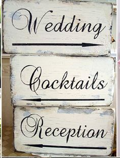wedding signs (Wedding, Reception, Photo Booth, Ceremony, Cocktails, Lawn Games, Happily Ever After, Gifts, Cards, Dinner, Dancing, Just Married, Save The Date)