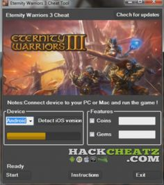 Eternity Warriors 3 Hack Cheat Tool [coins and gems generator for android and iOS] Trainer mode, GODMODE and NO COOLDOWN