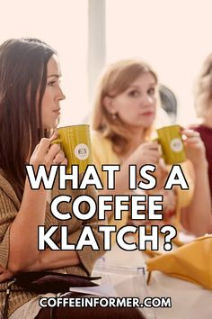 """So recently, I heard my friend's grandma use the term """"coffee klatch"""" while on the phone with one of her friends. And as a coffee addict, I was genuinely surprised when I learned there was a coffee term that I was not familiar with.Simply put a coffee klatch is a meetup between friends for a cup of joe and something small to eat. I've been unknowingly partaking in coffee klatches my whole life.  #coffee #coffeeklatch #coffeeinformer Coffee Talk, My Coffee, Coffee Klatch, Sour Foods, Coffee Facts, Between Friends, Coffee Ideas, Secret Recipe"""