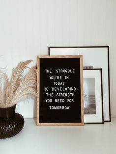 The struggle you're in today is developing the strength you need for tomorrow Campfire Cookies, Chef Quotes, Quote Of The Week, Holiday Wreaths, Letter Board, Strength, Boards, Inspirational Quotes, Instagram