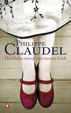 Het kleine meisje van meneer Linh | Philippe Claudel Philippe Claudel, Film Movie, Movies, Thriller, Books To Read, Van, Reading, Romans, Google