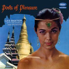 Les Baxter - Ports of Pleasure, 1957
