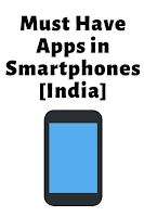 Must Have Apps in Smartphones [India] Must Haves, Seo, Cool Things To Buy, Blogging, Wordpress, Smartphone, Apps, Internet, India