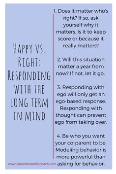 Do you want to be happy or right? That question helps decide if you're a positiv. - Do you want to be happy or right? That question helps decide if you're a positive coparent or a co - Step Parenting, Single Parenting, Parenting Quotes, Parenting Advice, Single Parent Quotes, Parallel Parenting, Fathers Rights, Parent Resources, Divorce