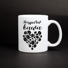 Najpierw kawa - kubek z nadrukiem dla fanów kawy. Diy Mugs, Tableware, Dinnerware, Tablewares, Dishes, Place Settings