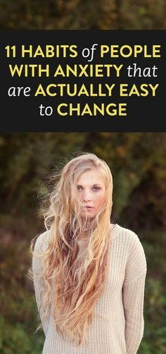 habits that are easy to change to change that help with anxiety