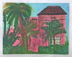 Hot pink stucco house nestled in palm trees, red barrel tile roof. If you are expecting it to be new in the box, never touched by life or human hands, it is not for you. no local pick up. Pink Painting, Pink Houses, Pink Art, Tropical Houses, Naive, Caribbean, Hot Pink, Original Paintings, Folk