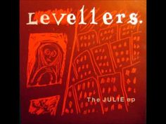 The Levellers - Julie.