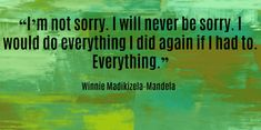 15 Powerful & Inspirational Quotes From Anti-Apartheid Activist Winnie Madikizela-Mandela Life Quotes Love, Best Quotes, Winnie Mandela, Powerful Inspirational Quotes, Mandela Quotes, Apartheid, Nelson Mandela, Proverbs 31, Qoutes