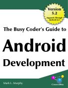 The Busy Coders Guide to Android Development