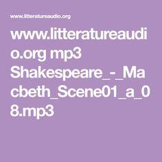 www.litteratureaudio.org mp3 Shakespeare_-_Macbeth_Scene01_a_08.mp3