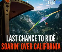 Disney announces your last chance to go Soarin' over California