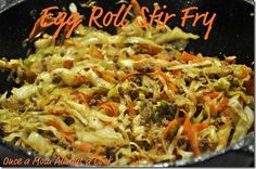 Once a Mom Always a Cook: Egg Roll Stir Fry